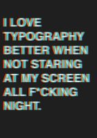 i love typography x by galeya