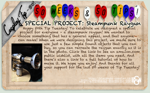 Cosplay Tip 50 - Special Project: Steampunk Raygun by Bllacksheep