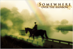 Somewhere Over the Rainbow by jcspenny
