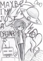 Maybe I'm Just a Dreamer by ImHereForTheDrarry
