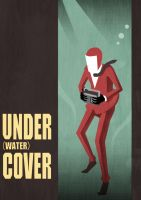 UNDER water COVER by who93