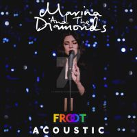 Marina and The Diamonds - FROOT (Acoustic) by LouisFSilva