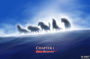 Chapter 1 - Five Wolves by Kuuranhukka