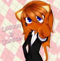 Lolicon Is Justice by MultiDanita123