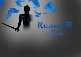 Rebirth of the legend cover by Rexomniumregum