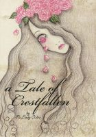 A Tale of Crestfallen (Book Cover) by blackenthered
