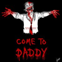 Come to Daddy by Lefantoan