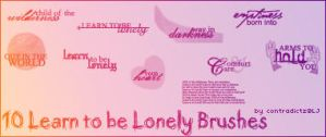 """""""Learn to be Lonely"""" Brushes by contradictz"""