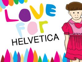 Love For Helvetica by rainattack