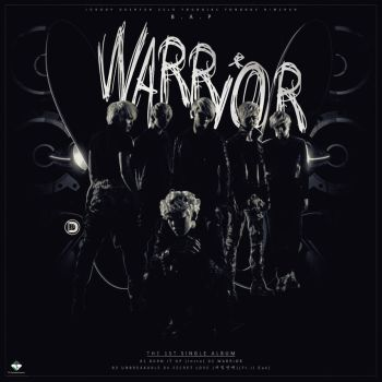 B.A.P - The 1st Single Album : Warrior by DiYeah9Tee4