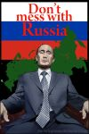 Dont Mess With Russia Copy by jbeverlygreene