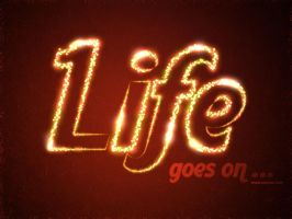 Life goes on by Textuts