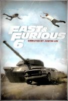 Fast and Furious 6 poster by teotone92
