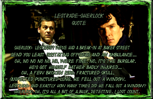 Sherlock- Lestrade Quote by Into-Dark