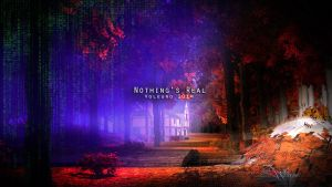 Nothing's Real.. by Voleuro