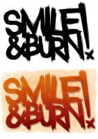 Smile And Burn by artcoreillustrations