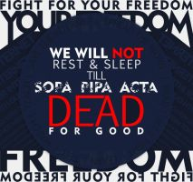 SOPA PIPA ACTA Dead for Good by ml109