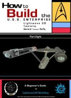 08 How to Build the U.S.S. ENTERPRISE in Lightwave by gmd3d