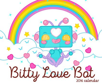 Bitty Love Bot 2016 Calendar by marywinkler