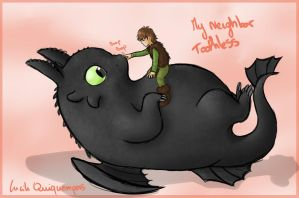 My neighbor Toothless by Mioumioune