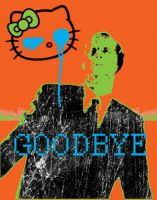 Goodbye CruelWorld Hello Kitty by psychopainter
