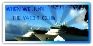 When We Join The Yacht Club by wombat7500
