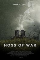 Hogs Of Wars Film Poster by tclarke597