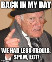 Back in my Day Meme by BloodyMagic14