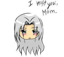 I miss you, mom... Sephy. by Minato-chan
