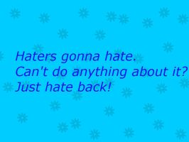 Haters by Frozen-x-Rain