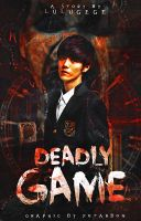 Deadly Game Book Cover by bluemoans