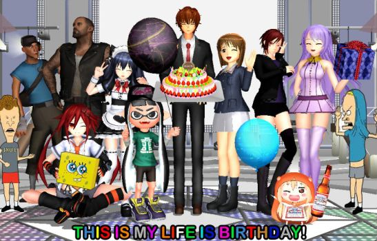 This is MY LIFE IS BIRTHDAY 2017!! by djlordsuzaku2