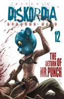 Diskordia 12: The Return of Mr Punch by Rivenis