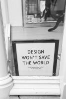 Design won't save the world by B0rrach0