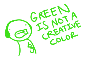 Green is not a creative color by artfanloveswolves