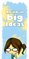 Dia 6 Think in BIG ideas by Manty-chan