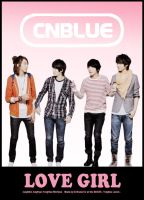 CNBLUE poster Love Girl by HinataKawai