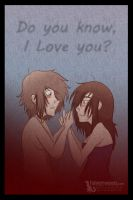 Do you know I love you? by Tylon