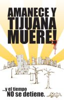 Tijuana muere by patoDS