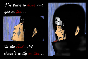 Itachi - In the End by KakashisFallenAngel