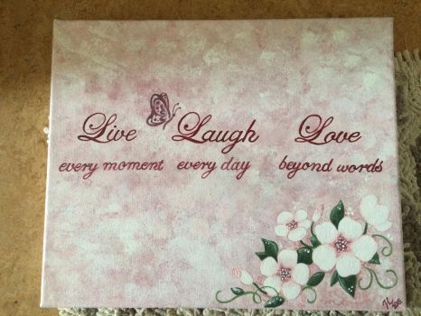 Live Laugh Love by Drawlover