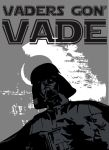Lord Vader - Vaders gon' Vade by windserpent