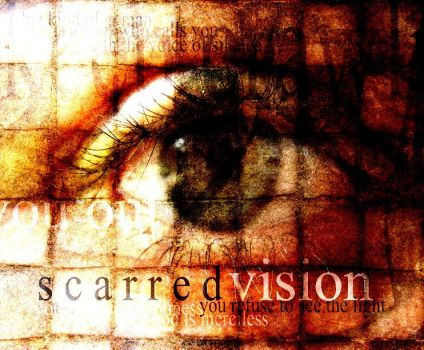 Scarred Vision by zantor