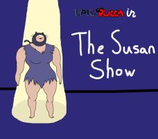 The Susan Show by rabbidlover01