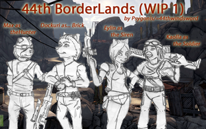 44th BorderLands -WIP1- by 44thwindsword