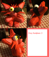 ~Foxy sculpture~ by ChibiChibiWoofWoof