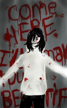 come here i'll make you beautifull:jeff the killer by massaku