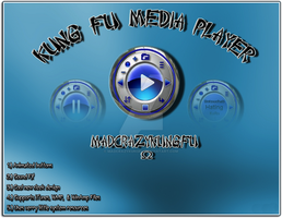 Kung Fu media player by madcrazykungfu