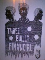 Three Bullet Financial by audioslavekitty