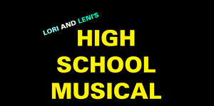 Lori and Leni's High School Musical by MikeEddyAdmirer89